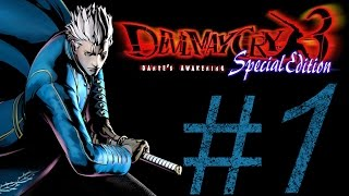 DEVIL MAY CRY 3 SPECIAL EDITION (VERGIL MUST DIE DIFFICULTY ) PART 1.