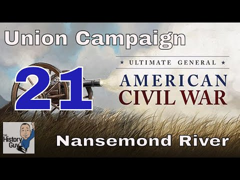 NANSEMOND RIVER & 1.06 Patch Info - Ultimate General Civil War - Union Campaign - #21