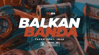 TASKO feat. INAS - BALKAN BANDA