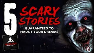 5 Scariest Stories to Haunt Your Dreams ― Creepypasta Horror Story Compilation