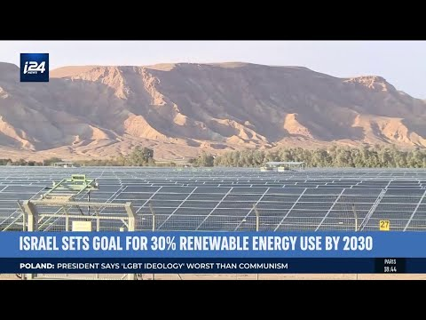 Israel Plans To Boost The Amount Of Renewable Energy To 30% By 2030