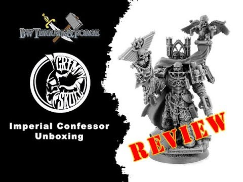 BW Terrain & Forge #012 : Grim Skull Miniatures - Imperial Confessor Review