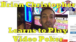 Slot Machine YouTuber Brian Christopher Learns to Play Video Poker with Steve Bourie