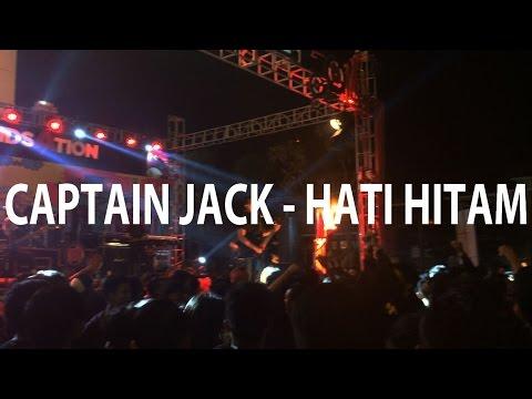 CAPTAIN JACK - HATI HITAM (LIVE AT SAHID JWALK JOGJA)