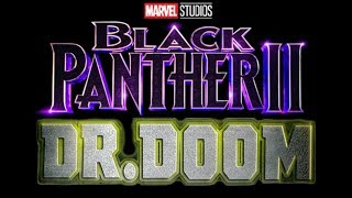 DOCTOR DOOM TO BE MAIN VILLAIN OF BLACK PANTHER 2