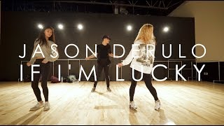 Jason Derulo - If I'm Lucky | Mike Perez Choreography