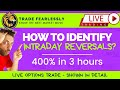 Intraday Reversals: How To Spot? Swing Trading Weekly Options on Friday