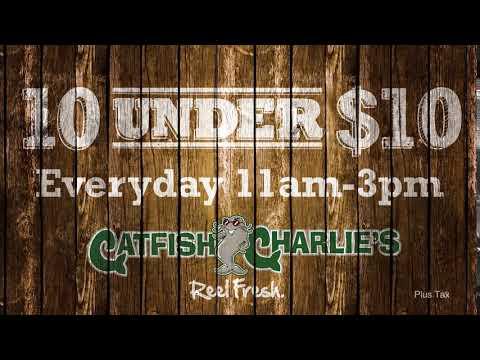 Catfish Charlie's 10 Under 10 :05