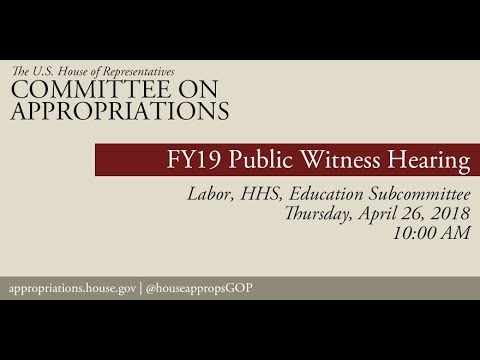 Hearing: FY 2019 Labor-HHS Public Witness Hearing (EventID=108234)