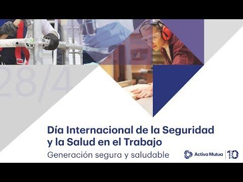 Ver en youtube el video Día Internacional de la Seguridad y la Salud en el Trabajo