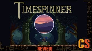 TIMESPINNER - PS4 REVIEW