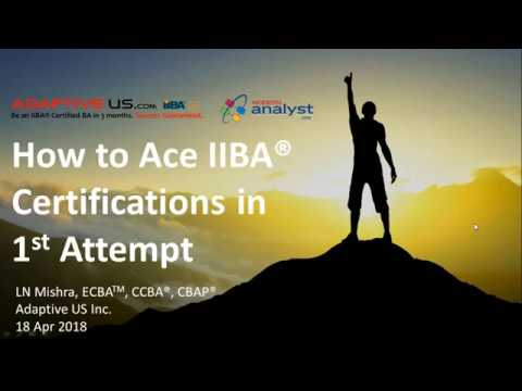 2018-04-18 Modern Analyst Webinar - How to Ace the IIBA Cert