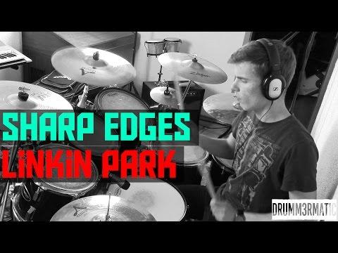 LINKIN PARK - SHARP EDGES    Drum Cover Mp3