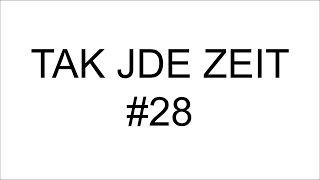 Tak jde Zeit #28: Nejhorší díl
