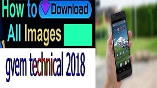 How To Download All Google images In One Click 2018 urdu hindi