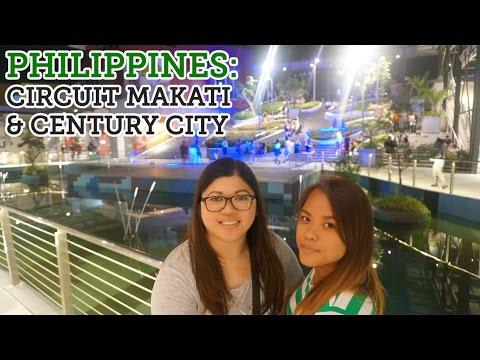 PHILIPPINES: CIRCUIT MAKATI & CENTURY CITY MALL