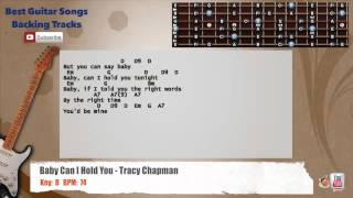 Baby Can I Hold You - Tracy Chapman Guitar Backing Track with scale, chords and lyrics