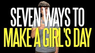 Seven Ways to Make a Girl