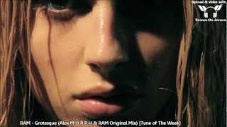 RAM - Grotesque (Alex M.O.R.P.H & RAM Original Mix) TUNE OF THE WEEK ASOT 588 + 589 + 590