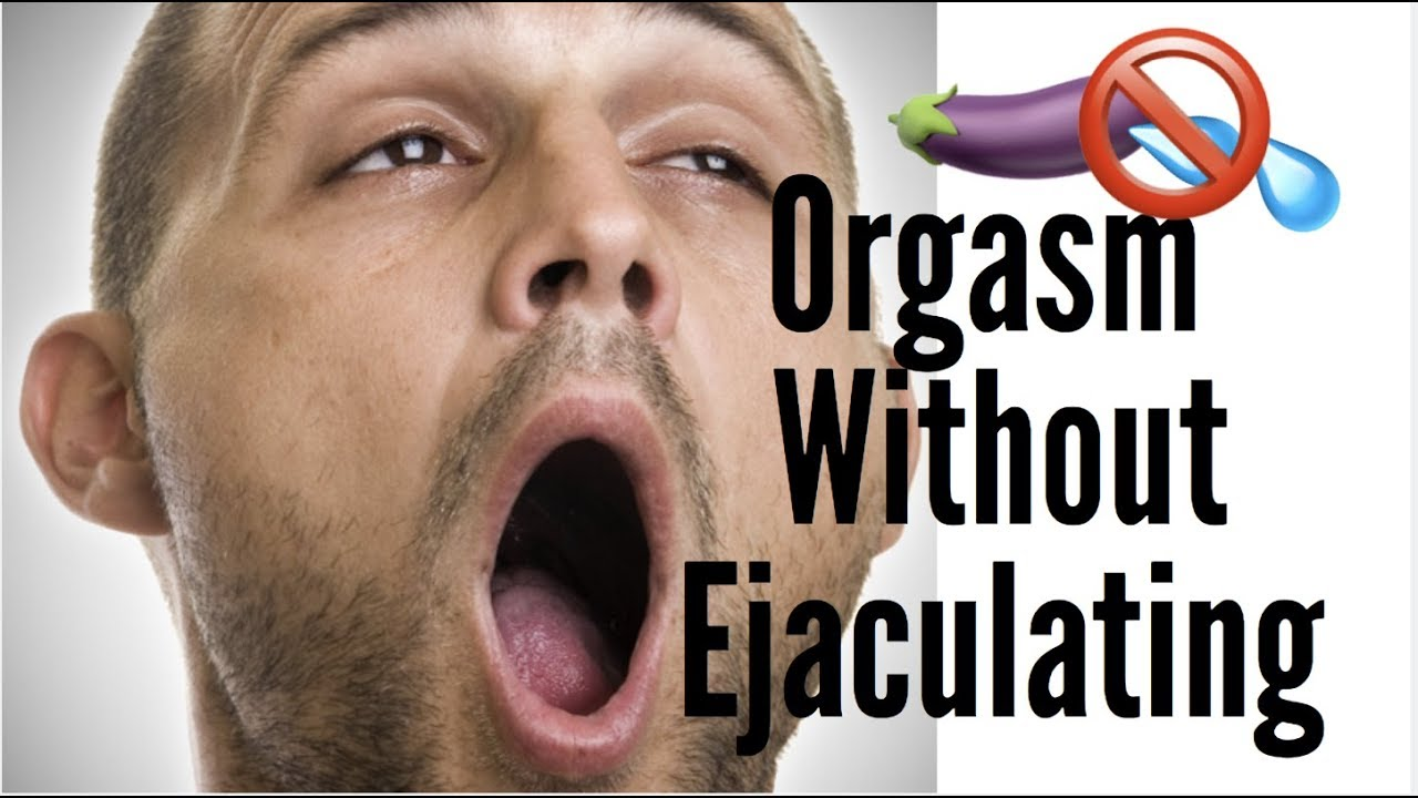 Apologise, orgasm without cuming what fuctioning