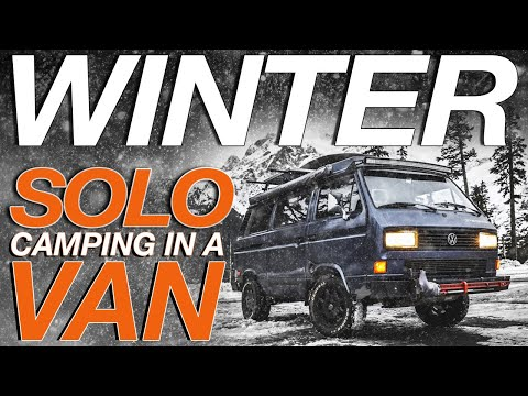 Solo Winter Camping - Living The Van Life