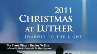 The Three Kings by Healey Willan, performed by Nordic Choir