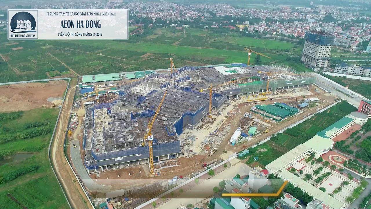 🔰 AEON Mall Hà Đông – Tiến độ tháng 12 – 2018 [ Tân Kiến Land ]