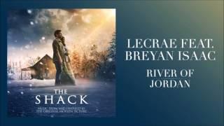 Lecrae Ft Breyan Isaac - River of Jordan
