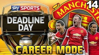 FIFA 15 - MAN UTD CAREER MODE - S3 #14 - TRANSFER DEADLINE DAY!
