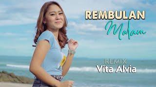 Vita Alvia ~ REMBULAN MALAM | DJ Remix Fullbass