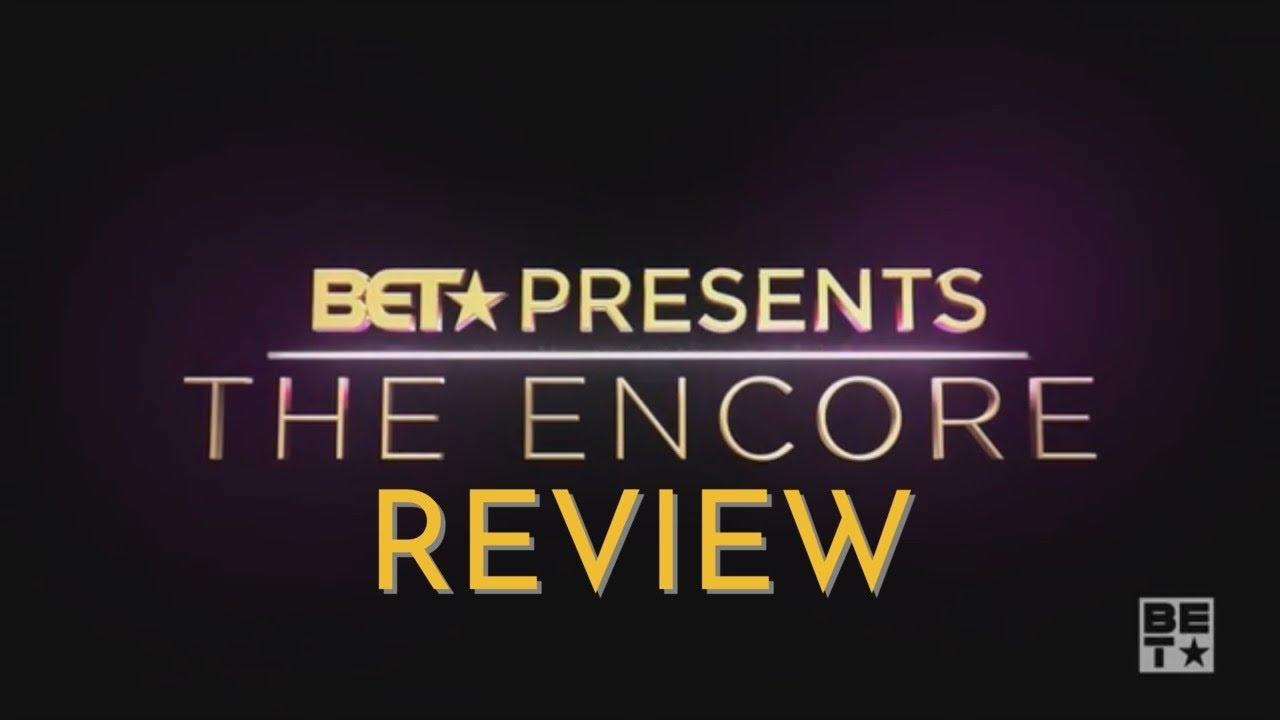 Download #REVIEW BET PRESENTS: The Encore Season 1 Episode 7