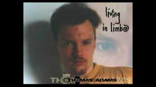 Living in Limbo - Thomas Adams