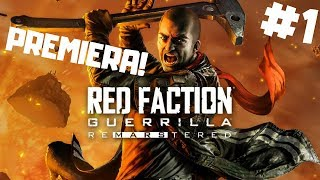 Red Faction: Guerrilla RE-MARS-TERED PL #1 - Planeta Mars Będzie Nasza | gameplay po polsku