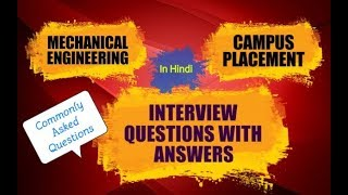 1) Mechanical Interview Questions with Answers - Part 1 || Basic Questions -  Common