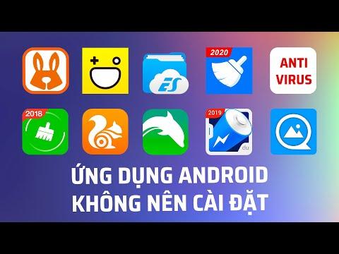 10 ứng dụng Android KHÔNG NÊN cài đặt trên điện thoại!