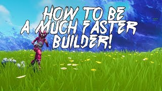 How To Build 10X FASTER in Fortnite Battle Royale