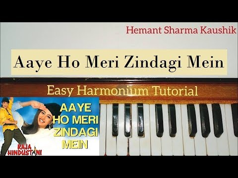 Aaye Ho Meri Zindagi Mein Harmonium Tutorial (Notes Sargam)