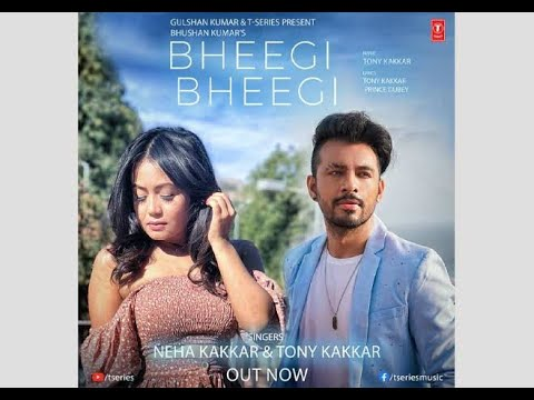 Bheegi Bheegi song Neha kakkar Tony kakkar HD 2020. - YouTube