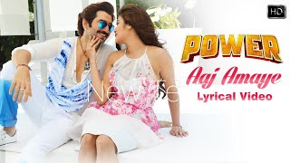 Aaj Amaye | Power | Jeet | Nusrat | Jeet Gannguli | Anwesshaa | Latest Bengali ...song