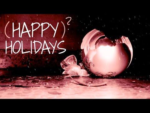 Happy(?) Holidays