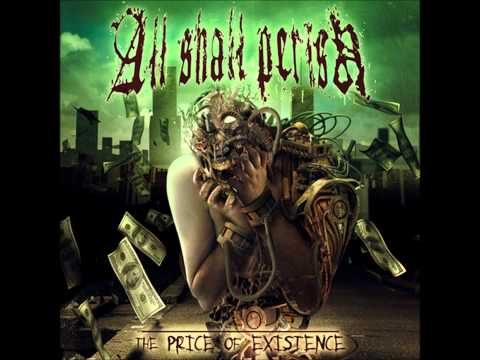 All Shall Perish - We Hold These Truths... (HQ)
