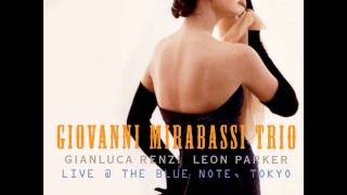 Giovanni Mirabassi Trio - Live at The Blue Note, Tokyo, 2010 - World Changes