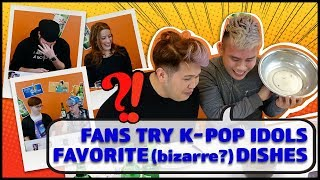 Fans Try K-Pop Idols Favorite (bizarre?) Dishes With Soju!