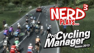 Nerd³ Plays... Pro Cycling Manager 2013