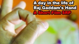 A Day in The Life of Raju Gaddam s Hand Short By A Confused RGV s Fan