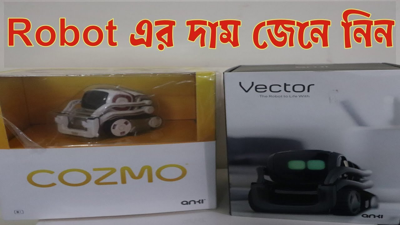 Anki Vector & Cozmo Robot In Bangladesh   What can the Anki robot do?  Vector & Cozmo Robot Price BD