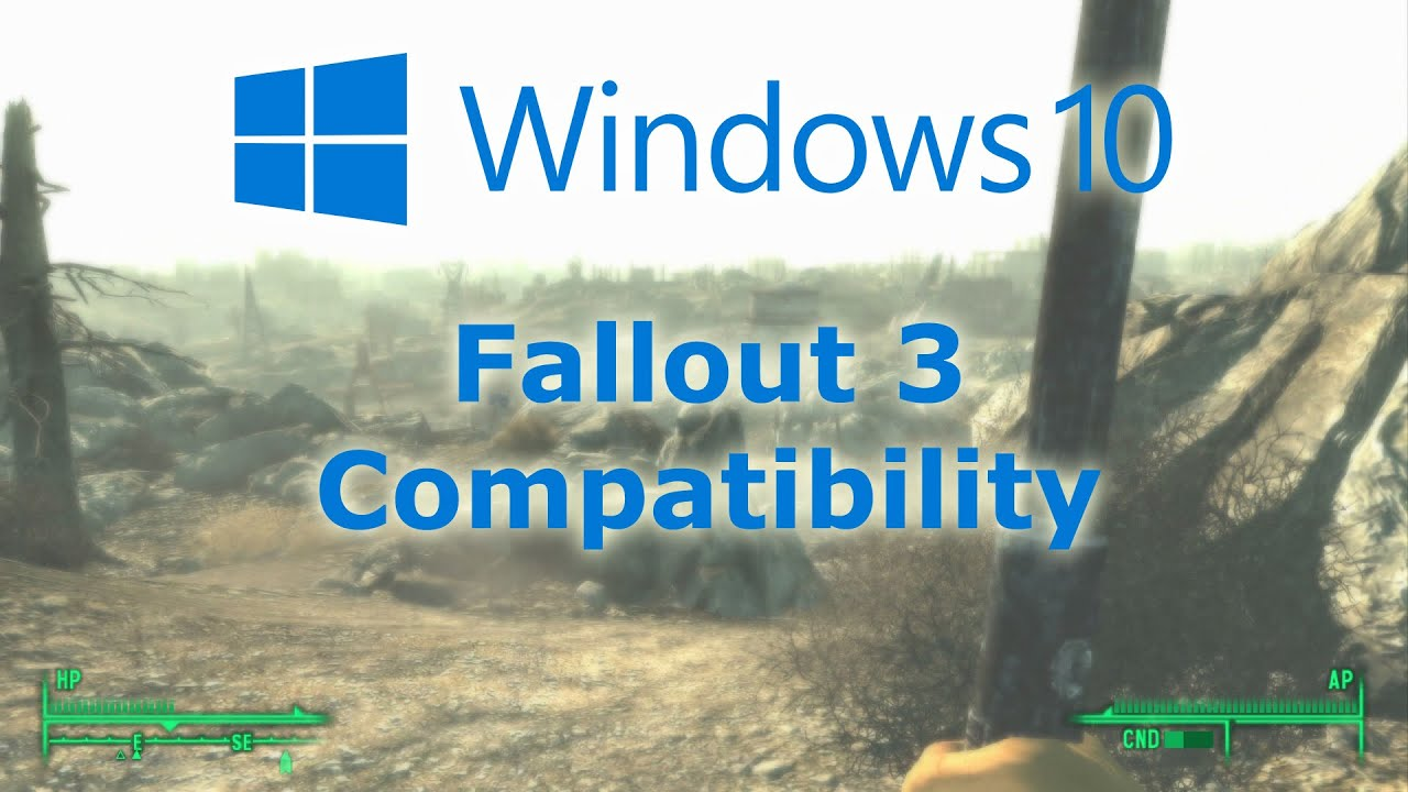 Windows 10 Compatibility Fallout 3 Youtube