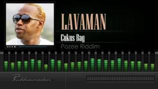 Lavaman - Cukus Bag (Pozee Riddim) [Soca 2016] [HD]
