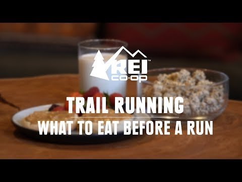 What to Eat Before a Run || REI