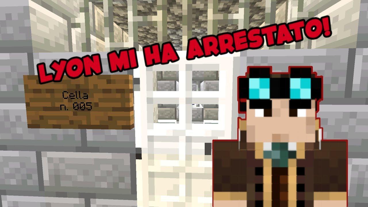 Download LYON MI HA ARRESTATO! (Vanilla 1.14)